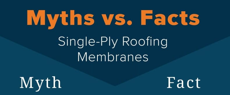 Single-Ply-Roofing-Membranes_Myths_Facts