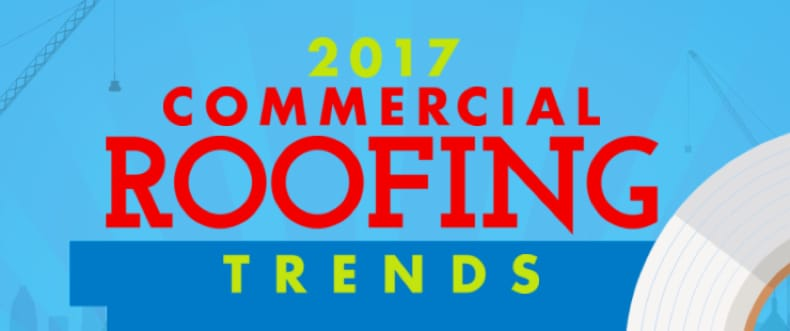2017 Commercial Roofing Trends, brought to you by Roofing Contractor.